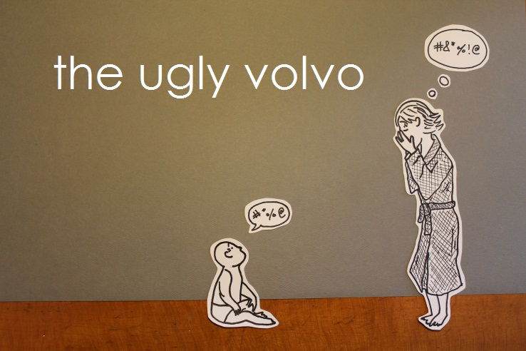 The Ugly Volvo